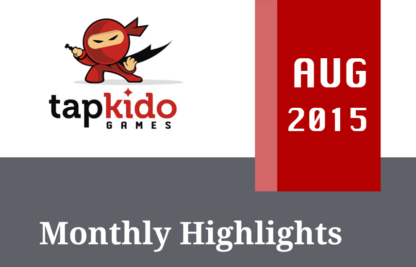 Tapkido Games Monthly Highlights August 2015